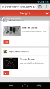Google+ Mobile Recommendations for Brand Builder Websites.
